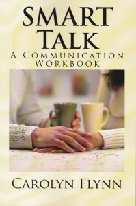 SMART Talk a communication workbook by Carolyn Flynn